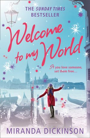 Welcome to My World Paperback  by Miranda Dickinson