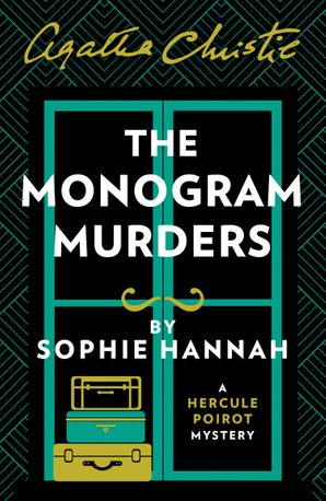 The Monogram Murders: The New Hercule Poirot Mystery Paperback  by