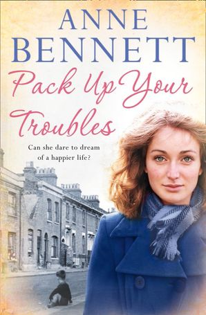 Pack Up Your Troubles Paperback  by Anne Bennett