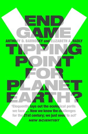 End Game Paperback  by Prof. Anthony Barnosky