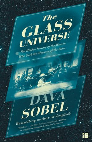 The Glass Universe Paperback  by Dava Sobel