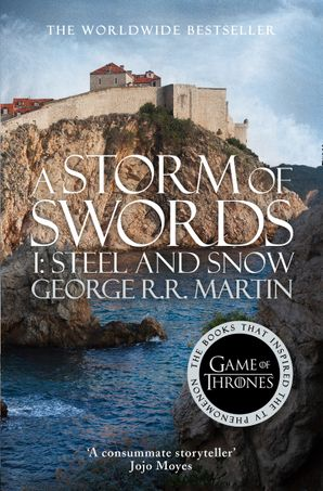 A Storm of Swords: Part 1 Steel and Snow (A Song of Ice and Fire, Book 3) Paperback  by George R. R. Martin