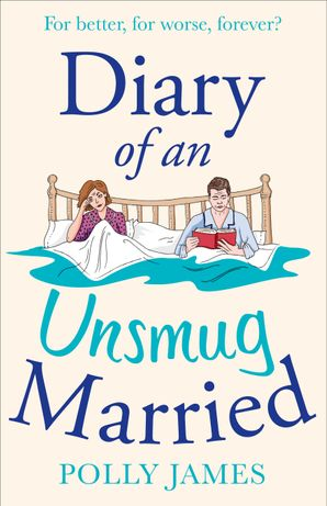 Diary of an Unsmug Married Paperback  by Polly James