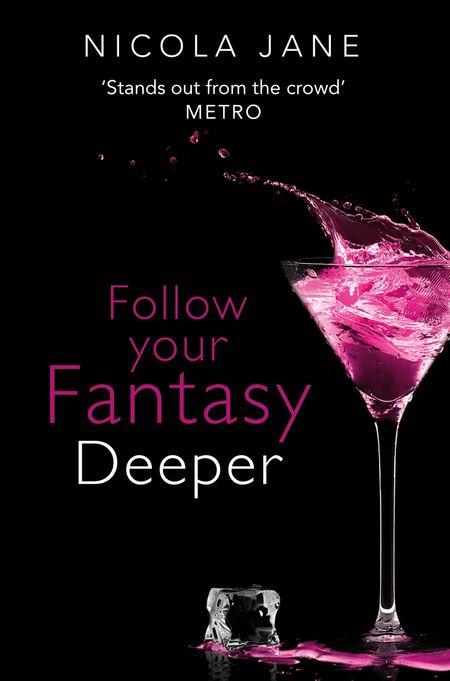 Follow Your Fantasy: Deeper - Nicola Jane