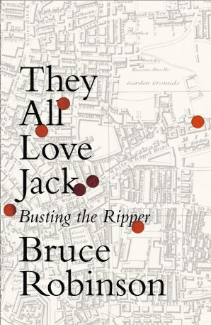 They All Love Jack Hardcover  by Bruce Robinson