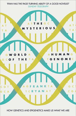 The Mysterious World of the Human Genome Paperback  by Dr. Frank Ryan