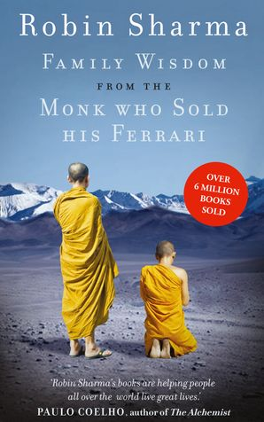 Family Wisdom from the Monk Who Sold His Ferrari Paperback  by Robin Sharma