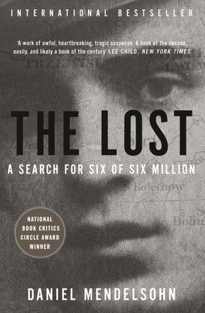 The Lost: A search for six of six million Paperback  by Daniel Mendelsohn