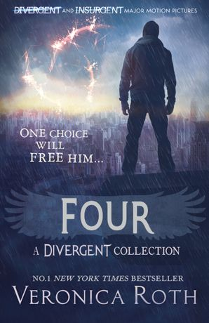 Four: A Divergent Collection Paperback  by Veronica Roth