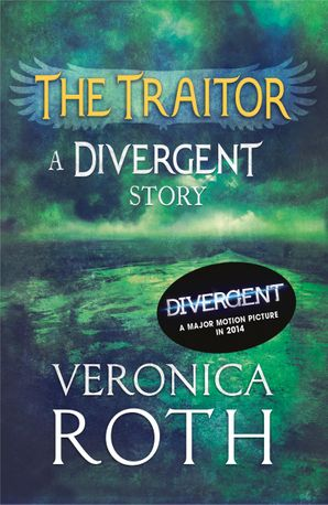 the-traitor-a-divergent-story