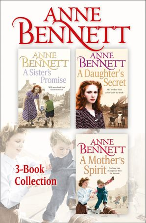 anne-bennett-3-book-collection-a-sisters-promise-a-daughters-secret-a-mothers-spirit