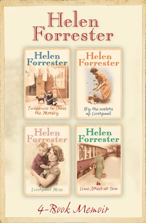 the-complete-helen-forrester-4-book-memoir-twopence-to-cross-the-mersey-liverpool-miss-by-the-waters-of-liverpool-lime-street-at-two