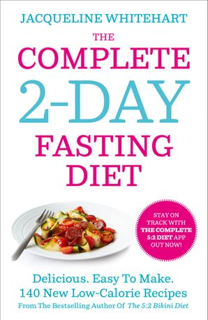 The Complete 2-Day Fasting Diet Paperback  by Jacqueline Whitehart