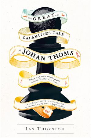 The Great and Calamitous Tale of Johan Thoms Paperback  by