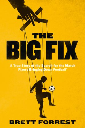 The Big Fix Paperback  by Brett Forrest