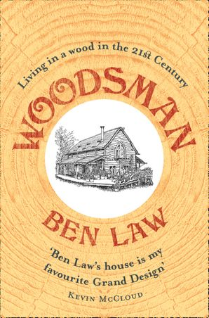 Woodsman Paperback  by Ben Law