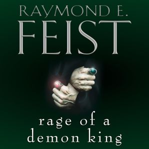 Rage of a Demon King Download Audio Unabridged edition by Raymond E. Feist