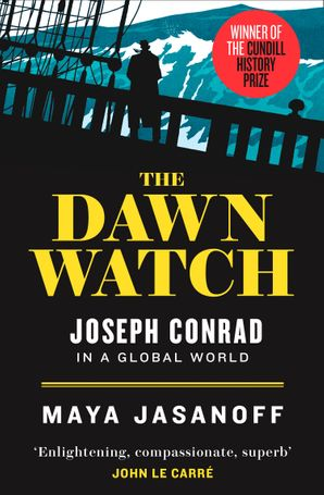the-dawn-watch-joseph-conrad-in-a-global-world