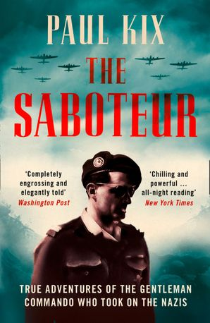 the-saboteur-true-adventures-of-the-gentleman-commando-who-took-on-the-nazis