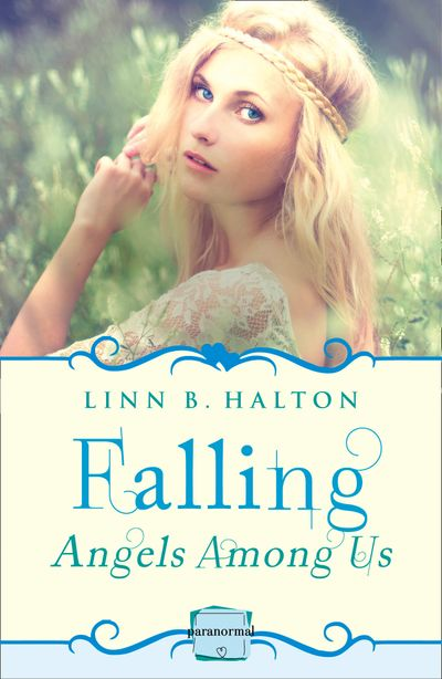 Falling: (A Novella) (Angels Among Us, Book 1) - Linn B. Halton