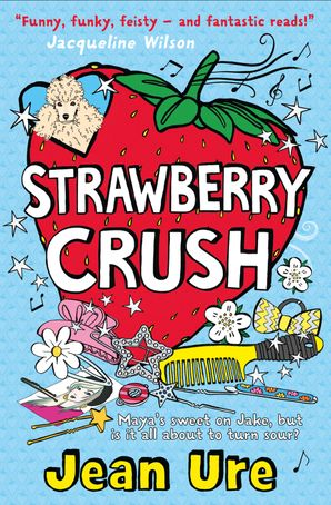 Strawberry Crush Paperback  by Jean Ure