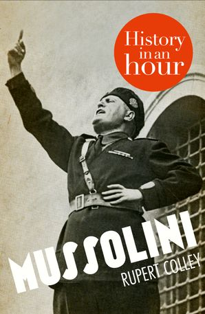 mussolini-history-in-an-hour