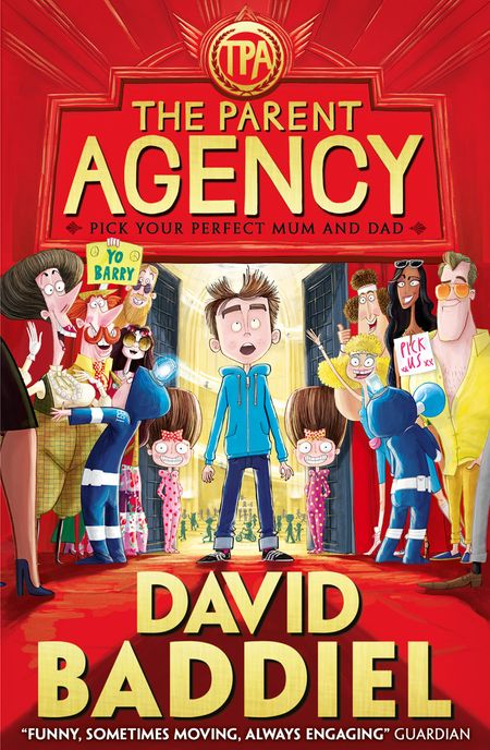 The Parent Agency - David Baddiel, Illustrated by Jim Field