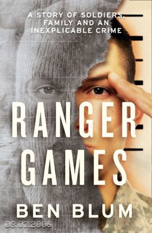 Ranger Games Hardcover  by Ben Blum