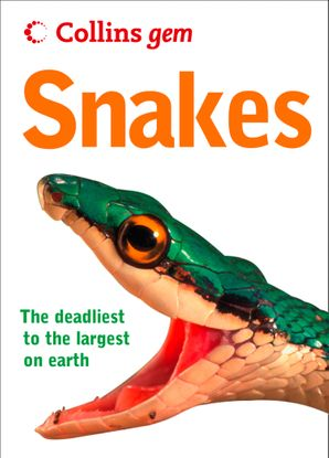 Snakes (Collins Gem) eBook  by Chris Mattison
