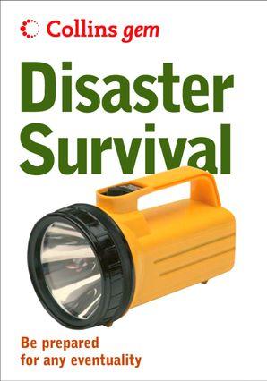 Disaster Survival (Collins Gem) eBook  by No Author