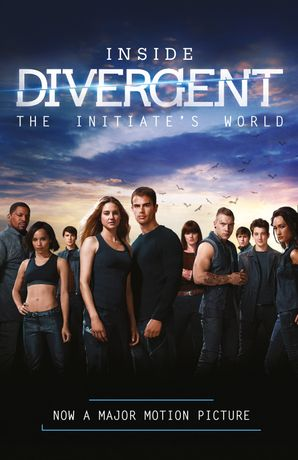 Inside Divergent: The Initiate's World Paperback  by Veronica Roth