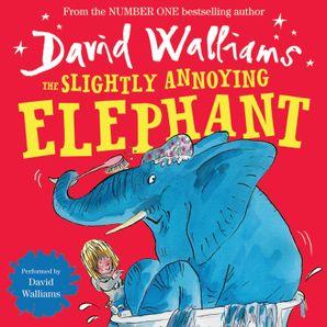 The Slightly Annoying Elephant  Unabridged edition by No Author