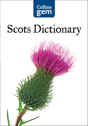 Collins Gem Scots Dictionary   by No Author
