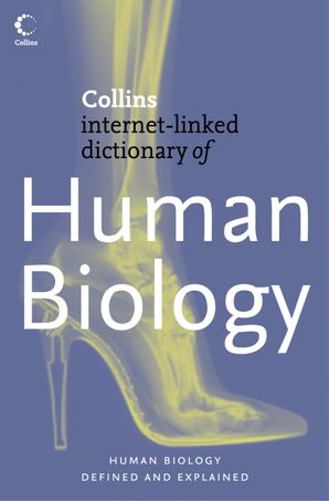 Human Biology (Collins Internet-Linked Dictionary of) eBook  by Dr. Robert M. Youngson