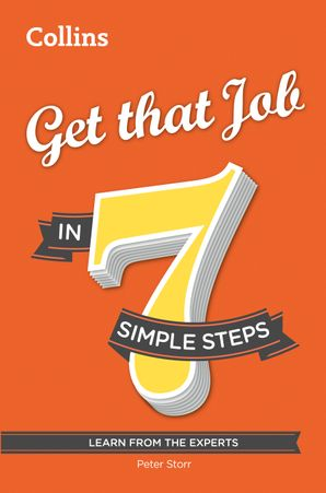Get that Job in 7 simple steps eBook  by Peter Storr