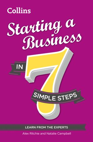 Starting a Business in 7 simple steps eBook  by