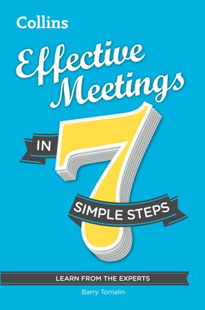 Effective Meetings in 7 simple steps eBook  by Barry Tomalin