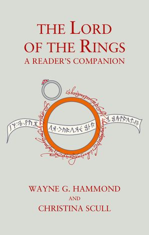 The Lord of the Rings: A Reader's Companion Hardcover 60th Anniversary edition by Wayne G. Hammond