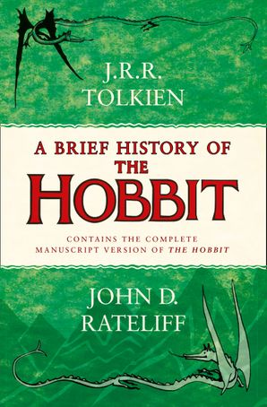 A Brief History of the Hobbit Paperback  by John D. Rateliff