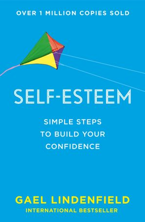 Self Esteem Paperback  by Gael Lindenfield