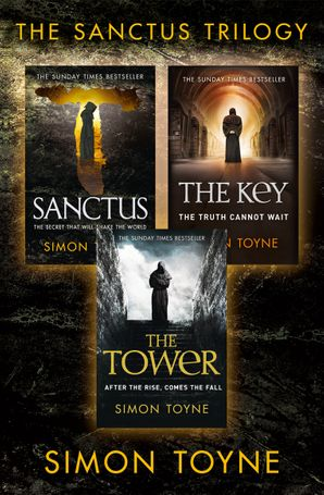 Bestselling Conspiracy Thriller Trilogy: Sanctus, The Key, The Tower eBook  by