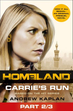 Homeland: Carrie's Run [Prequel Book] Part 2 of 3