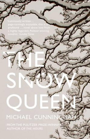 The Snow Queen Paperback  by Michael Cunningham