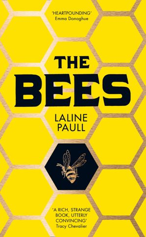 The Bees Hardcover  by Laline Paull