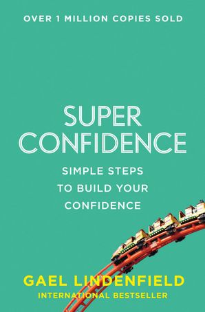 Super Confidence Paperback  by Gael Lindenfield