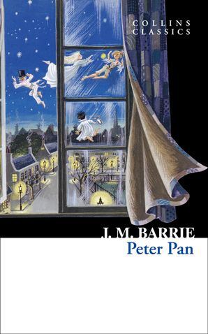 Peter Pan (Collins Classics) eBook  by J. M. Barrie