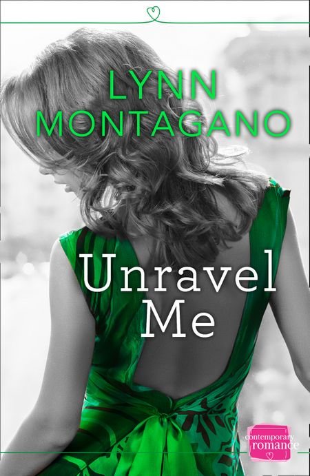 Unravel Me (The Breathless Series, Book 2) - Lynn Montagano