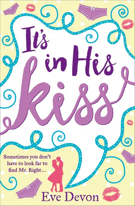 It's In His Kiss - Eve Devon