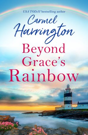 Beyond Grace's Rainbow Paperback  by Carmel Harrington