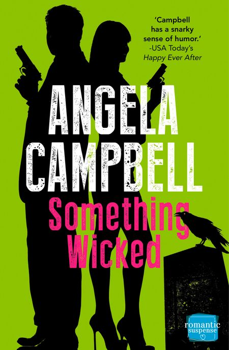 Something Wicked (The Psychic Detective, Book 2) - Angela Campbell
